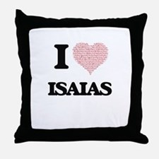 I Love Isaias (Heart Made from Love w Throw Pillow