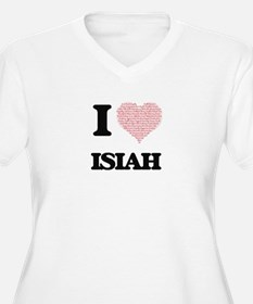 I Love Isiah (Heart Made from Lo Plus Size T-Shirt