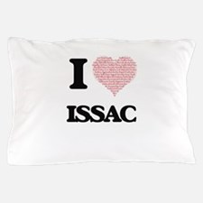 I Love Issac (Heart Made from Love wor Pillow Case