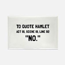 Cute Humorous shakespeare Rectangle Magnet