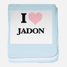 I Love Jadon (Heart Made from Love wo baby blanket