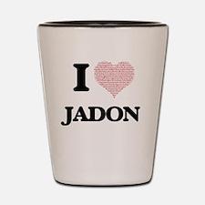 I Love Jadon (Heart Made from Love word Shot Glass