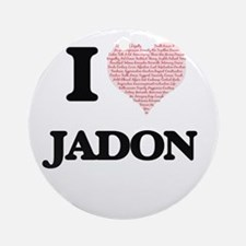 I Love Jadon (Heart Made from Love Round Ornament