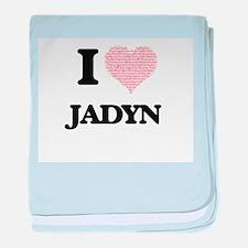 I Love Jadyn (Heart Made from Love wo baby blanket