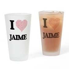 I Love Jaime (Heart Made from Love Drinking Glass