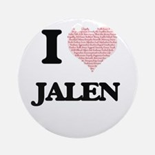 I Love Jalen (Heart Made from Love Round Ornament