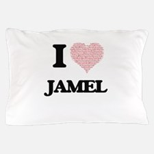 I Love Jamel (Heart Made from Love wor Pillow Case