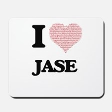 I Love Jase (Heart Made from Love words) Mousepad