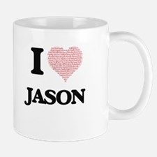 I Love Jason (Heart Made from Love words) Mugs