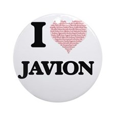 I Love Javion (Heart Made from Love Round Ornament