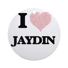 I Love Jaydin (Heart Made from Love Round Ornament