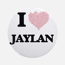 I Love Jaylan (Heart Made from Love Round Ornament
