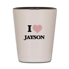 I Love Jayson (Heart Made from Love wor Shot Glass
