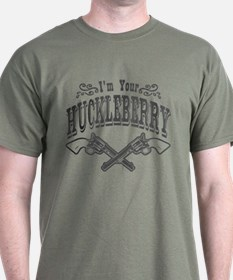 I'm Your Huckleberry! (vintage distressed look) T-