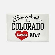 Somebody in Colorado Loves Me Rectangle Magnet