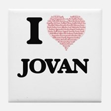 I Love Jovan (Heart Made from Love wo Tile Coaster