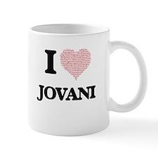 I Love Jovani (Heart Made from Love words) Mugs