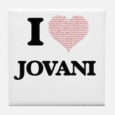 I Love Jovani (Heart Made from Love w Tile Coaster