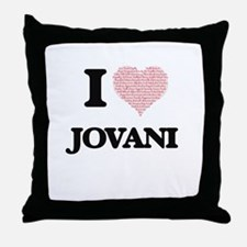 I Love Jovani (Heart Made from Love w Throw Pillow
