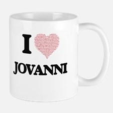 I Love Jovanni (Heart Made from Love words) Mugs