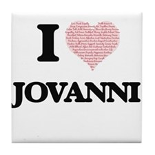 I Love Jovanni (Heart Made from Love Tile Coaster