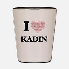 I Love Kadin (Heart Made from Love word Shot Glass