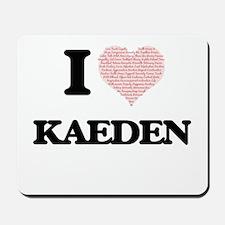I Love Kaeden (Heart Made from Love word Mousepad