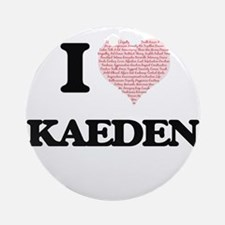 I Love Kaeden (Heart Made from Love Round Ornament