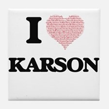 I Love Karson (Heart Made from Love w Tile Coaster
