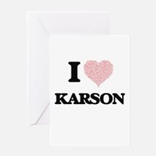 I Love Karson (Heart Made from Love Greeting Cards