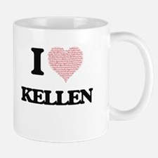 I Love Kellen (Heart Made from Love words) Mugs