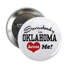Somebody in Oklahoma Loves Me Button