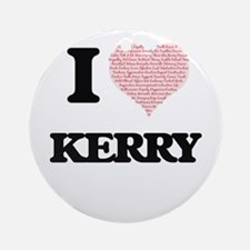 I Love Kerry (Heart Made from Love Round Ornament