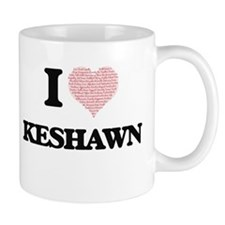 I Love Keshawn (Heart Made from Love words) Mugs