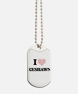 I Love Keshawn (Heart Made from Love word Dog Tags