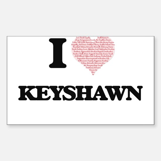 I Love Keyshawn (Heart Made from Love word Decal