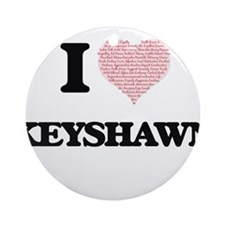 I Love Keyshawn (Heart Made from Lo Round Ornament