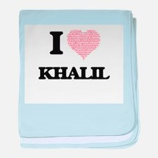 I Love Khalil (Heart Made from Love w baby blanket