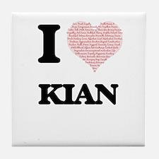 I Love Kian (Heart Made from Love wor Tile Coaster