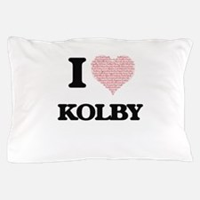 I Love Kolby (Heart Made from Love wor Pillow Case