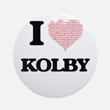 I Love Kolby (Heart Made from Love Round Ornament