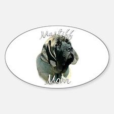 Mastiff(pup)Mom2 Oval Decal