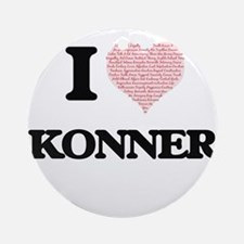 I Love Konner (Heart Made from Love Round Ornament