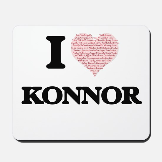 I Love Konnor (Heart Made from Love word Mousepad