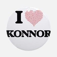 I Love Konnor (Heart Made from Love Round Ornament