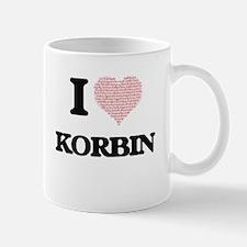 I Love Korbin (Heart Made from Love words) Mugs