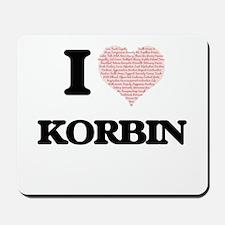 I Love Korbin (Heart Made from Love word Mousepad