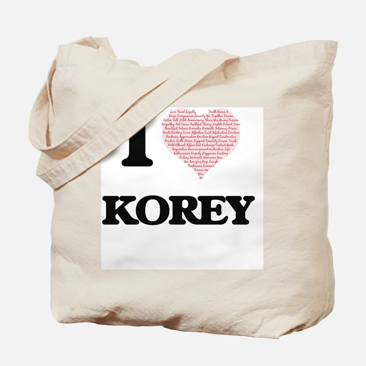 I Love Korey (Heart Made from Love words) Tote Bag