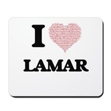 I Love Lamar (Heart Made from Love words Mousepad