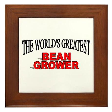 """""""The World's Greatest Bean Grower"""" Framed Tile"""